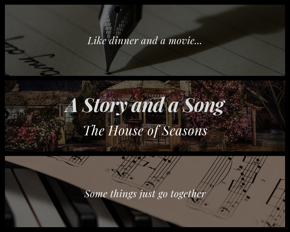 Song and a story-house of seasons